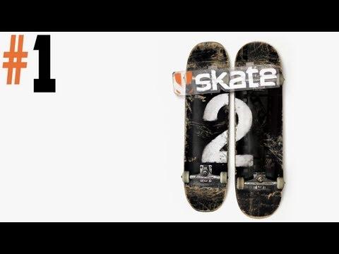 Skate 2 - Walkthrough - Part 1 - Still Remember The Glitches