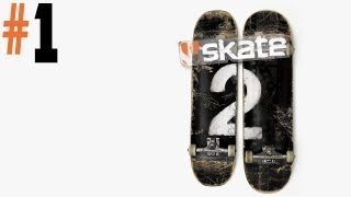 Skate 2 - Walkthrough - Part 1 - Still Remember The Glitches