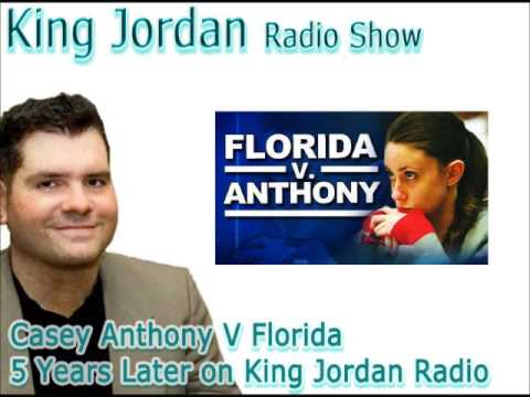 Casey Anthony V Florida‬ 5 Years Later on King Jordan Radio