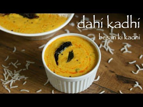 Dahi Kadhi Recipe | Kadhi Chawal | Rajasthani Kadhi | Besan Ki Kadhi