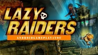 Lazy Raiders Android Game Gameplay [Game For Kids]