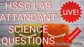 Lab Attendant HSSC ! Most Important Questions of Science