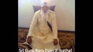 Sri Guru Ram Daas Ji - Katha (Giani Gurmail Singh Ji U.S.A)