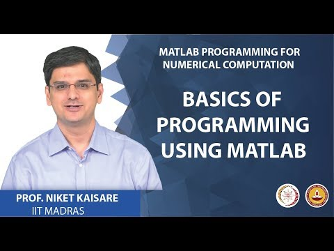 Basics of Programming using MATLAB