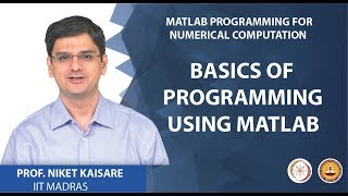 Basics of Programming using MATLAB