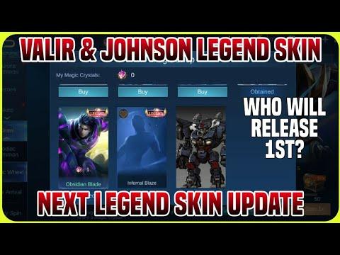 Valir & Johnson Next Legend Skin Update 2022   Who will release 1st?   MLBB