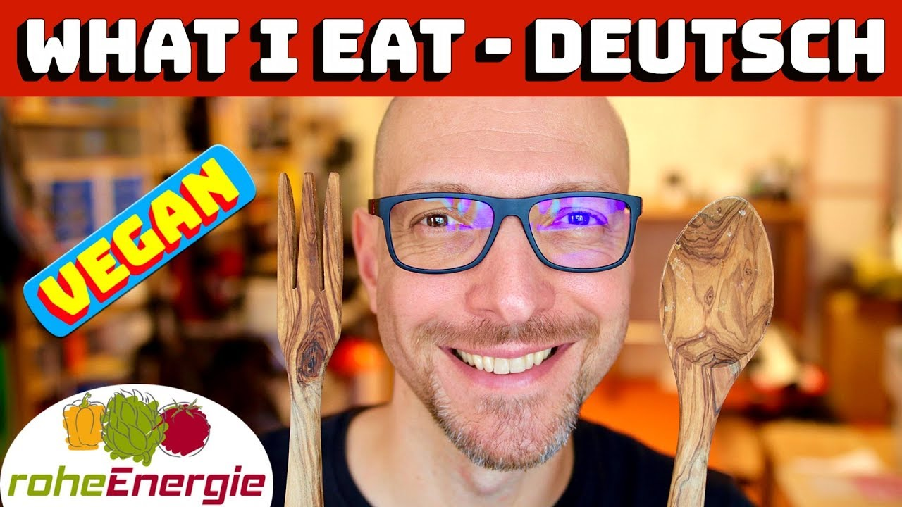 What I Eat In A Day Vegan. Das vegane Essen von Lars