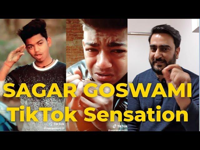 Sagar Goswami  - Tik Tok Super Star and Sensation | TikTok Reaction