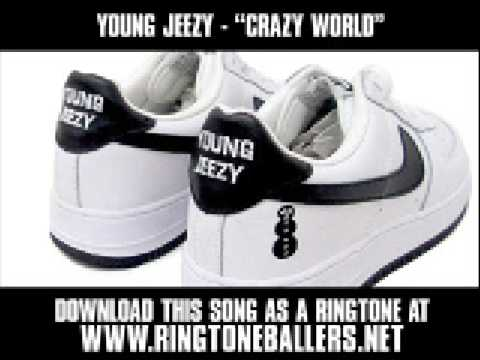 Young Jeezy  Crazy World New  + Lyrics