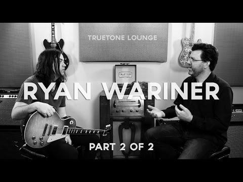 Ryan Wariner   Truetone   Lounge Part 2 of 2 (Gear Rundown)