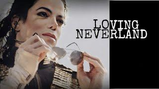 Michael Jackson: Loving Neverland
