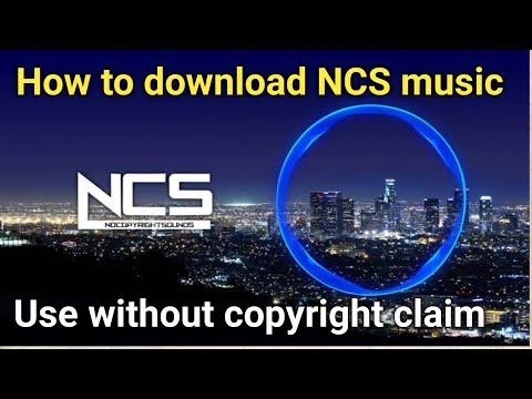 How to download NCS music without copyright claim ?