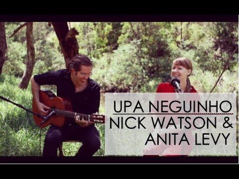 Upa Neguinho - Cover by Anita Levy & Nick Watson Mp3