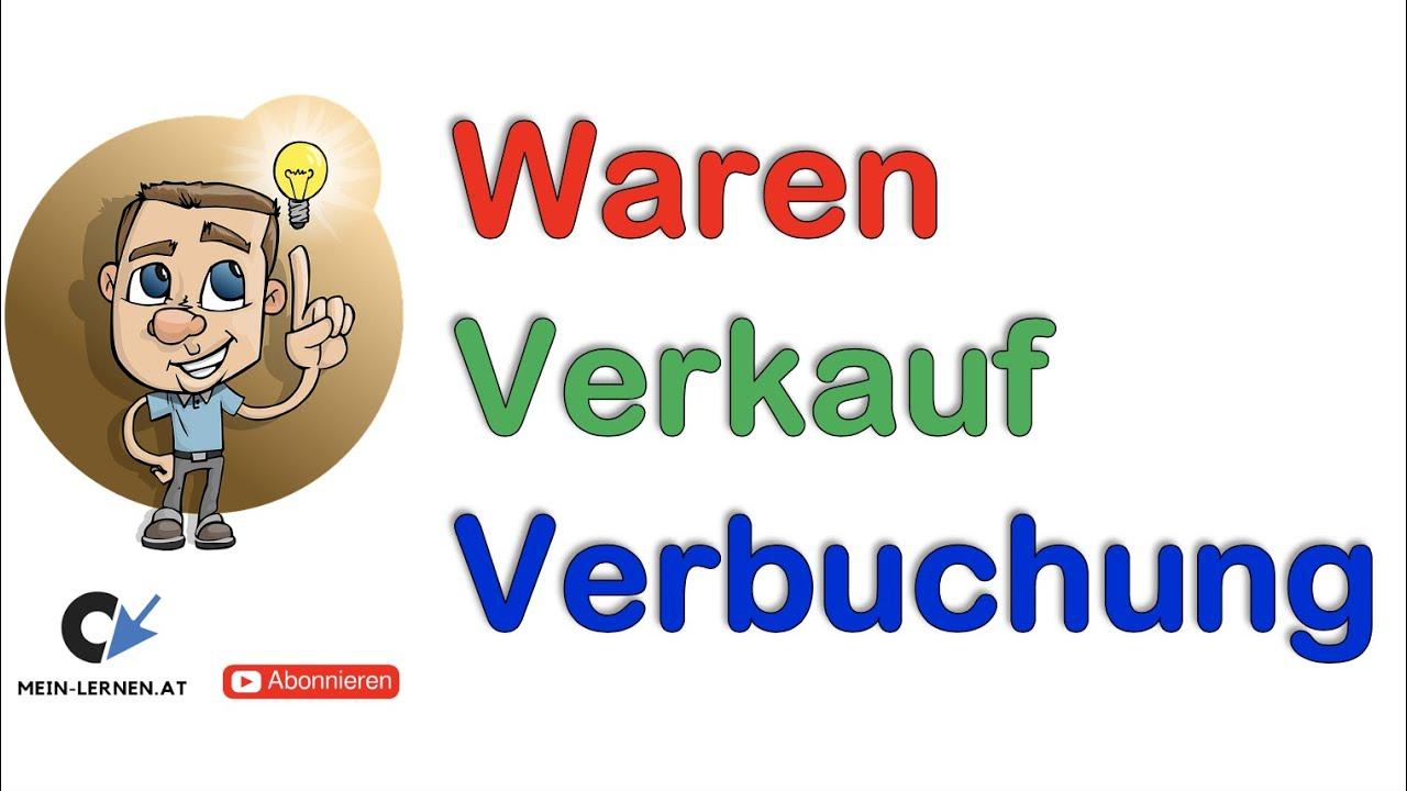 Verbuchung Von Warenverkäufen Bar Und Auf Ziel Youtube