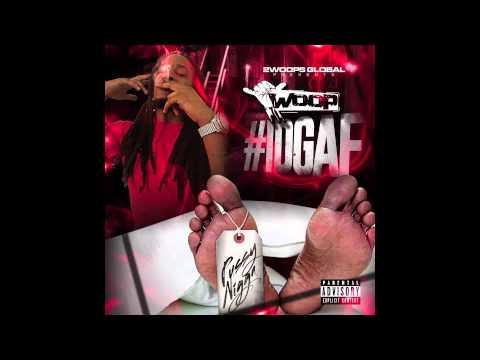 Woop-  Vamplyfe #IDGAF (MIXTAPE)