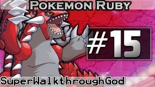 Video Let's Play Pokémon Ruby - Episode 15: This Will Be FUN... download MP3, 3GP, MP4, WEBM, AVI, FLV Oktober 2018