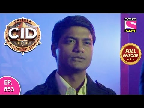CID - Full Episode 853 - 11th December, 2018 thumbnail