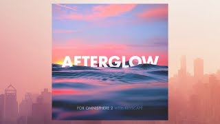 Eve's Delight - Afterglow Light for Omnisphere 2 - Jason Schoepfer