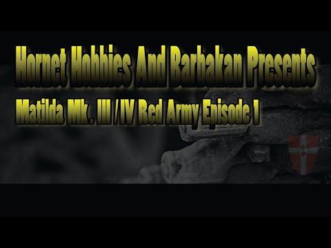Matilda Mk. III/ IV Red Army Episode 1