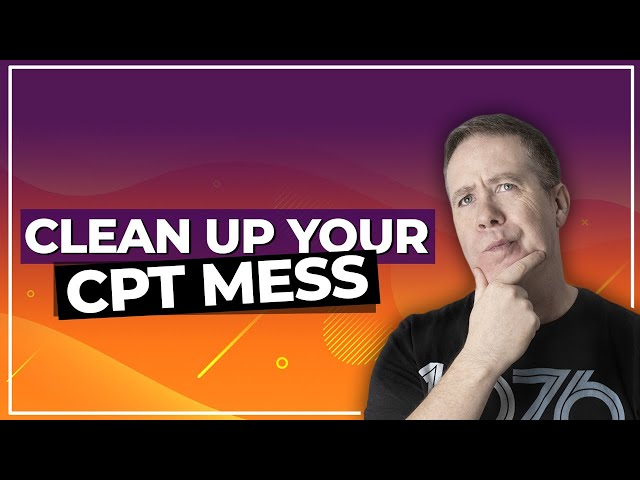 How To Clean Up Your Custom Posts with Custom Post Cleaner! (FREE Plugin)