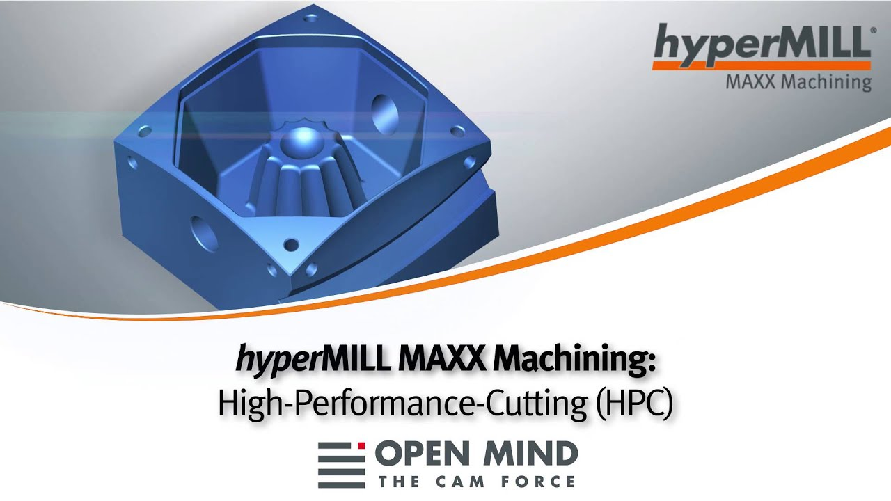Premise 75 Vs I Maxx Pro: HyperMILL MAXX Machining: High-Performance-Cutting (HPC) I