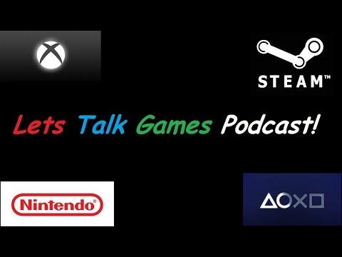 Lets Talk Games 6: PSN Hazardous? SSOD Impressions. XBox One Price Cuts!