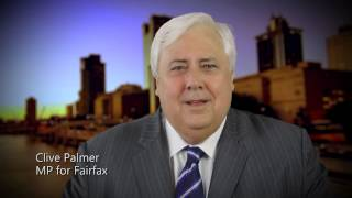 Palmer United - Clive Palmer - Goodbye Campbell Newman