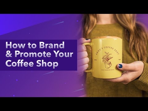 how-to-brand-&-promote-your-coffee-shop