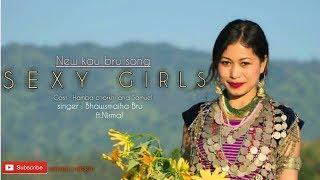 Sexy Girls || New kaubru song || Hamba chorkhi || kau bru || Audio song ||