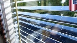 Green technology: Solar window blinds can both block and harvest solar power - TomoNews