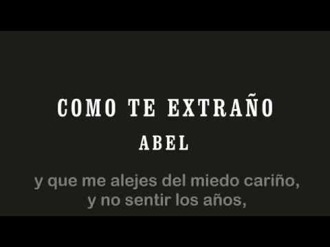 Como te extraño - Abel Pintos (con letra)