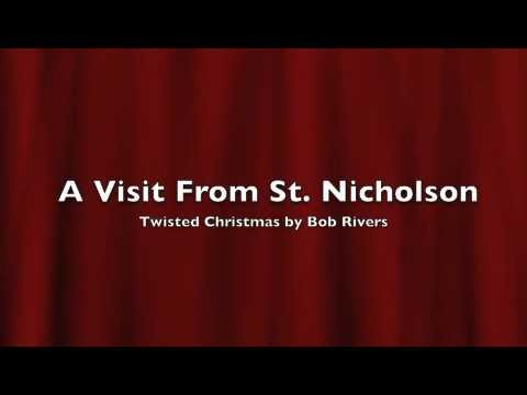 Twisted Christmas - A Visit From St. Nicholson - YouTube