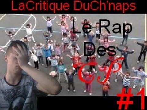 La Critique Du Ch'naps #1 : Le Rap De CP