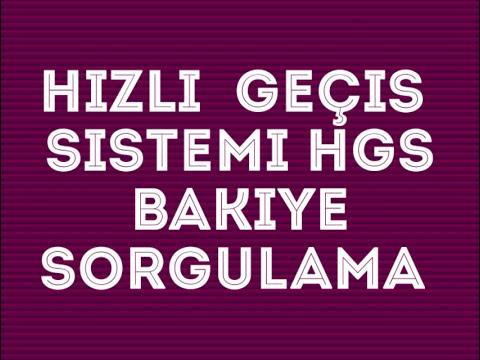 Hızlı Geçiş Sistemi HGS Uygulama incelemesi