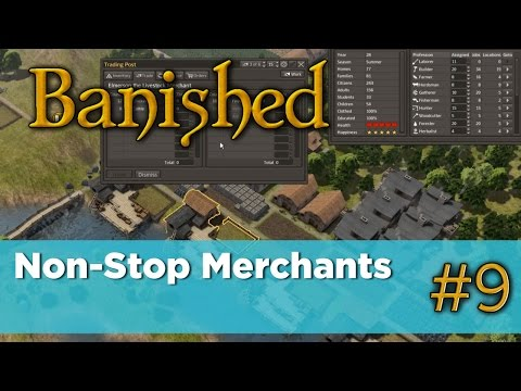Banished 09 - Non-Stop Merchants