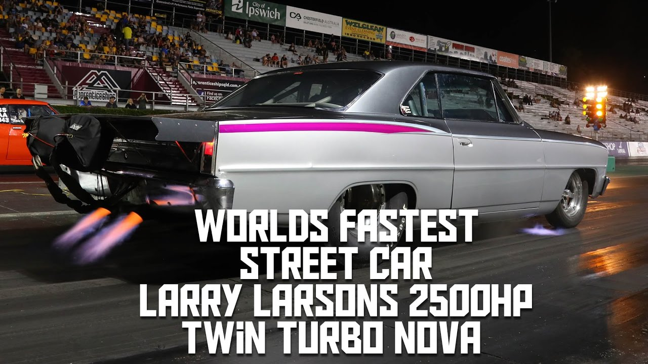 FORMER FASTEST STREET CAR IN THE WORLD 2500HP - LARRY ...