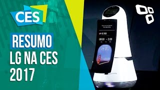 Resumo: confira as novidades da LG na CES 2017 - TecMundo