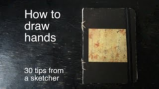 How to draw hands - 30 tips from a sketcher - Giulia Caruso