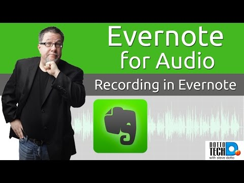 Evernote for Audio Recording
