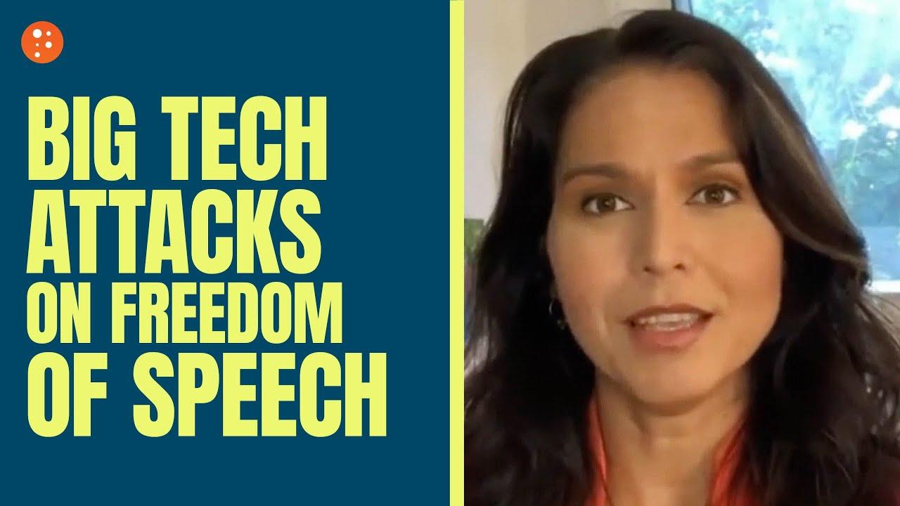 Big Tech Attacks on Freedom of Speech