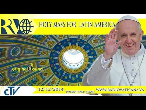 Mass for Latin America - 2014.12.12