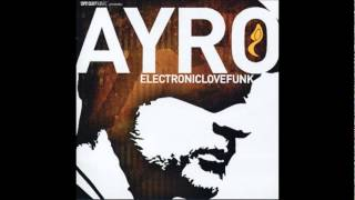 Ayro - Burning Brightly