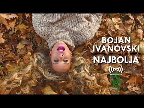 Bojan Ivanovski - Najbolja (OFFICIAL VIDEO)