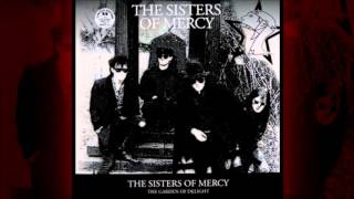 Watch Sisters Of Mercy Garden Of Delight video