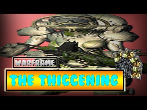 Warframe: Peculiar Growth. The Thiccening thumbnail