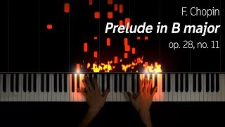 Chopin - Prelude in B major, op. 28 no. 11