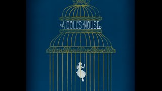 A Doll's House: Quick Summary