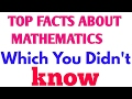 Top 7 Fun Facts about Mathematics | Numbers which You didn't know