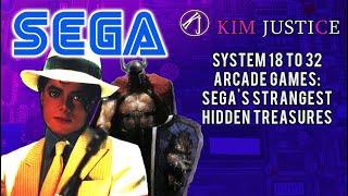 Worst to Best Sega System 18 to 32 Arcade Games: The Strangest Hidden Treasures   Kim Justice