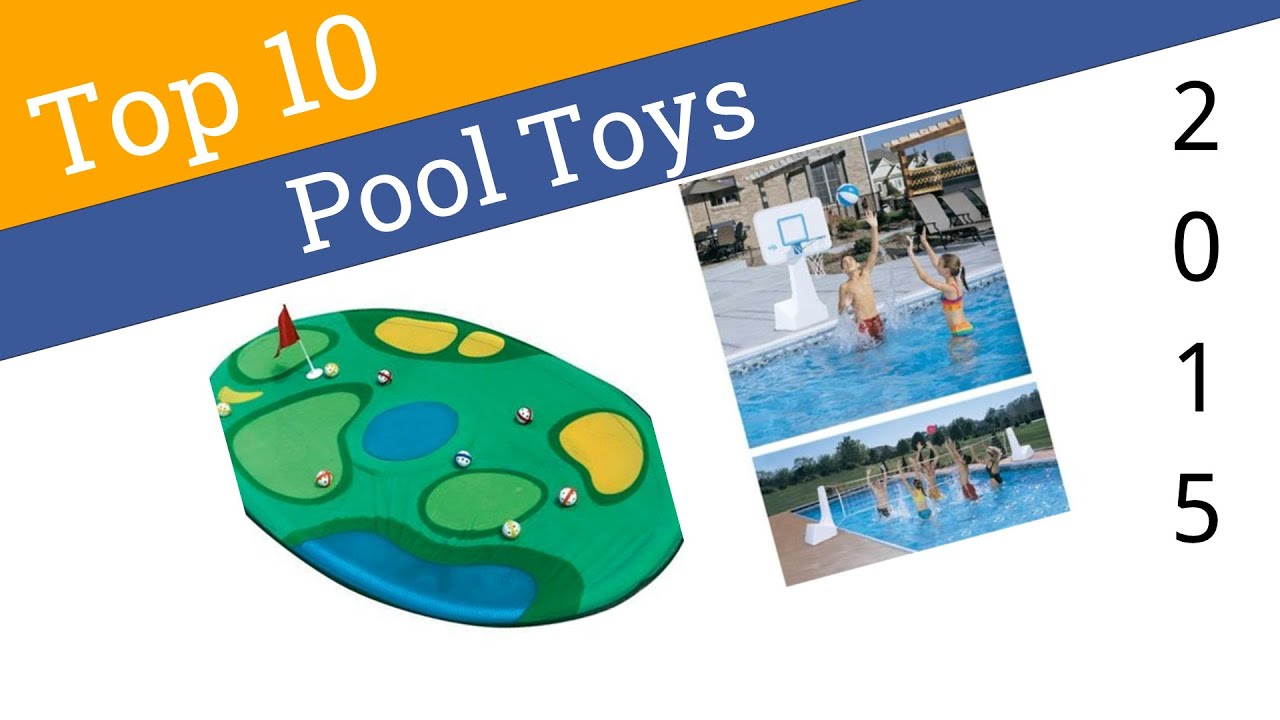 10 Best Pool Toys 2015 Youtube